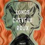 Couverture du livre Longs cheveux roux de Meags Fitzgerald